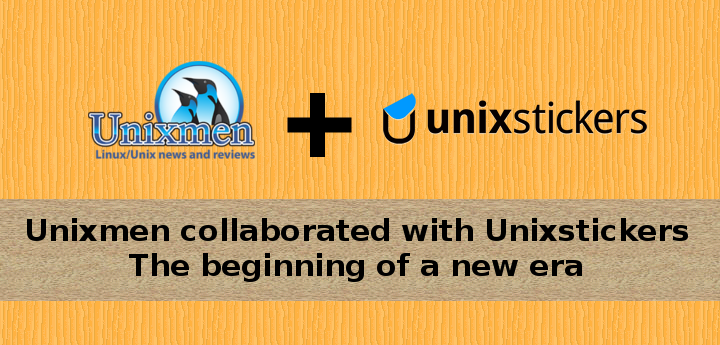 Unixmen collaborated with Unixstickers : The beginning of a new era